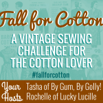 Fall for Cotton: a vintage sew-along