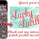 My guest post on Lucky Lucille (with those pockets!)