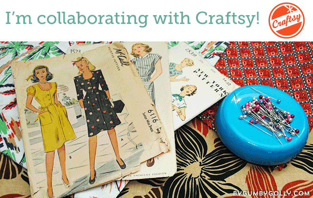 Collaborating with Craftsy | By Gum, By Golly