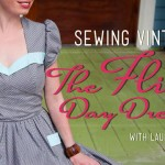 The flirty day dress class and Craftsy giveaway